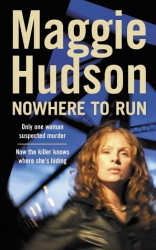 Nowhere to Run by Maggie Hudson