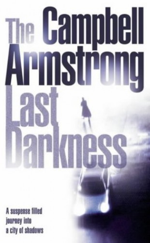 The Last Darkness By Campbell Armstrong