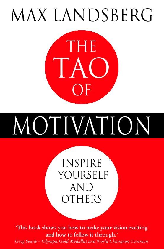 Tao of Motivation By Max Landsberg