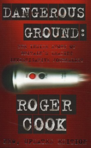 Dangerous Ground By Roger Cook