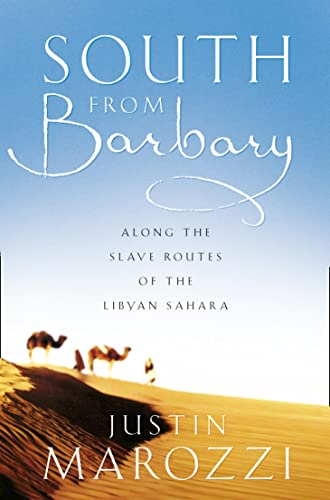 South from Barbary By Justin Marozzi