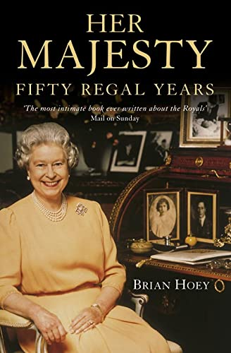 Her Majesty By Brian Hoey