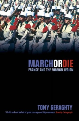 March Or Die By Tony Geraghty