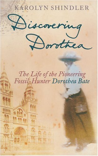 Discovering Dorothea By Karolyn Shindler