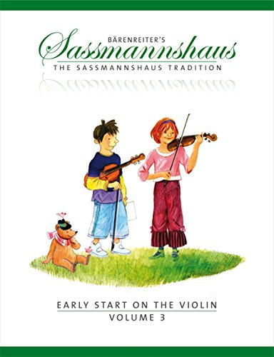 BARENREITER SASSMANNSHAUS, E. & K. - THE SASSMANNSHAUS TRADITION. EARLY START ON THE VIOLIN, VOL. 3 Educational books Violin By Egon Sassmannshaus