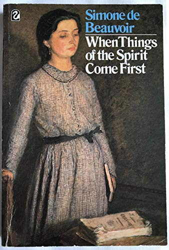 When Things of the Spirit Come First By Simone de Beauvoir
