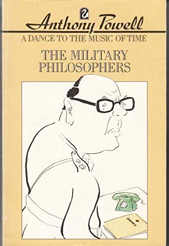 The Military Philosophers By Anthony Powell