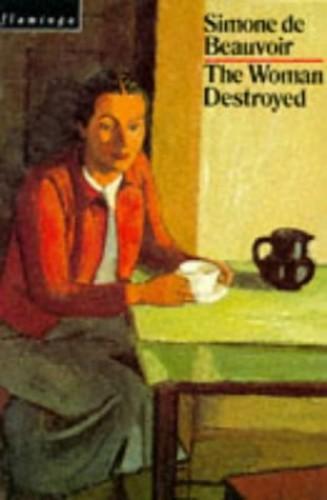 The Woman Destroyed (Flamingo) By Simone de Beauvoir