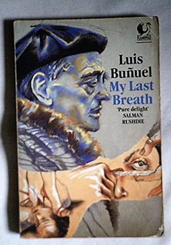 My Last Breath By Luis Bunuel