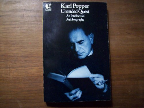 Unended Quest: An Intellectual Autobiography By Sir Karl Popper