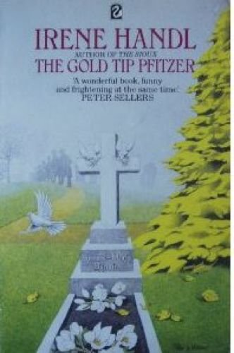 The Gold Tip Pfitzer By Irene Handl