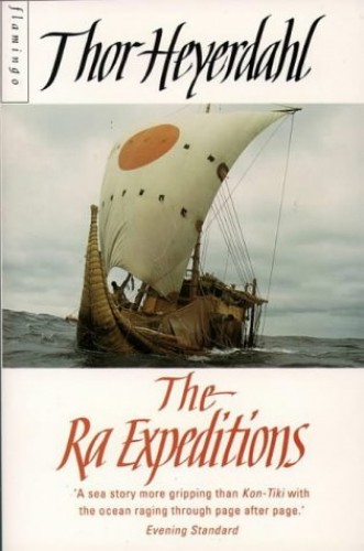 The Ra Expedition By Thor Heyerdahl