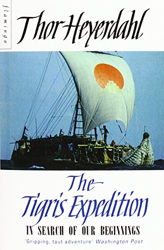 The Tigris Expedition by Thor Heyerdahl