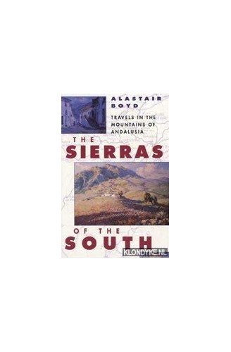 The Sierras of the South By Alastair Boyd