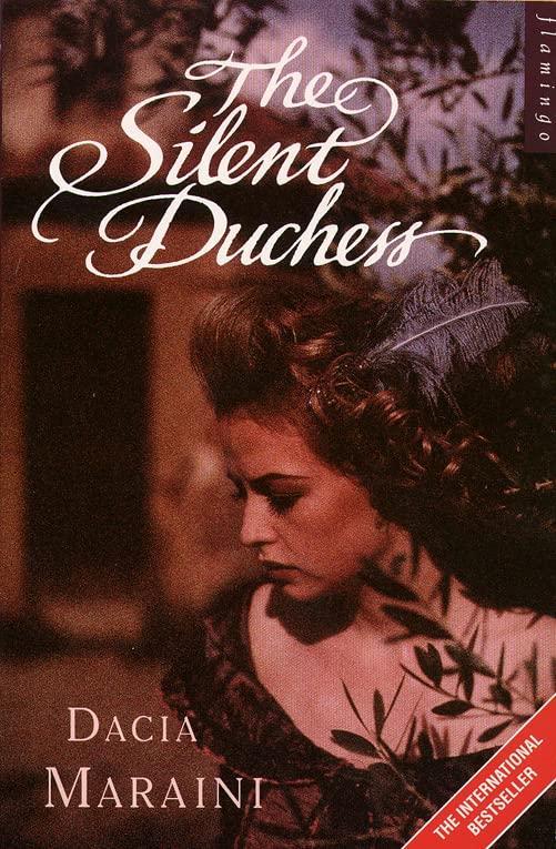 The Silent Duchess By Dacia Maraini