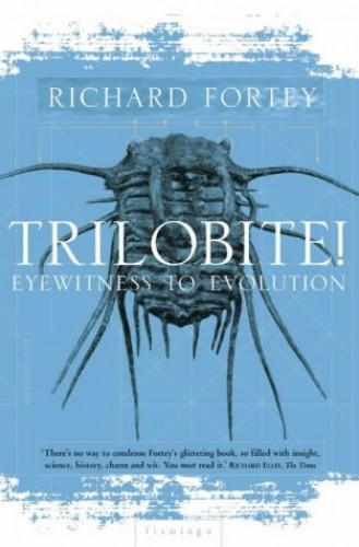 Trilobite! By Richard A. Fortey