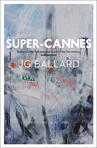 Super-Cannes by J. G. Ballard