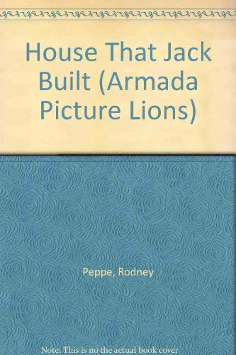House That Jack Built (Armada Picture Lions) By Rodney Peppe