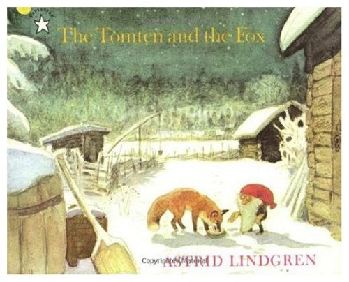 Fox and the Tomten By Astrid Lindgren