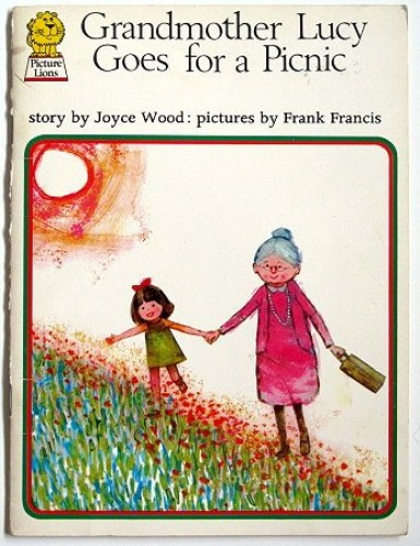 Grandmother Lucy Goes for a Picnic (Picture Lions) By Joyce Wood
