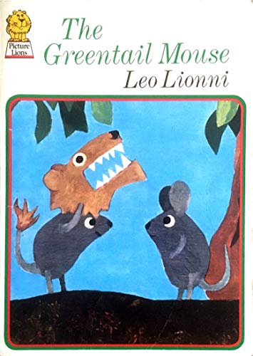 Greentail Mouse By Leo Lionni
