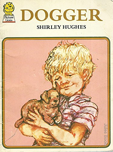 Dogger (Picture Lions) By Shirley Hughes