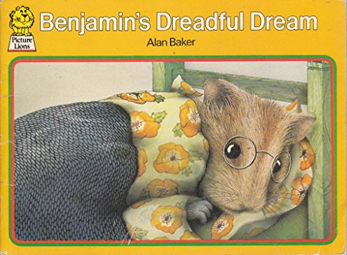 Benjamin's Dreadful Dream By Alan Baker