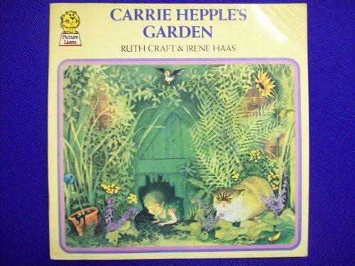 Carrie Hepple's Garden By Ruth Craft