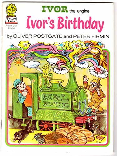 Ivor the Engine: Ivor's Birthday (Picture Lions) By Oliver Postgate