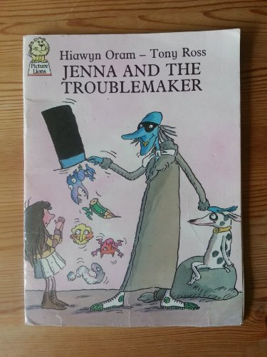 Jenna and the Troublemaker By Hiawyn Oram