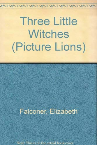 Three Little Witches By Elizabeth Falconer