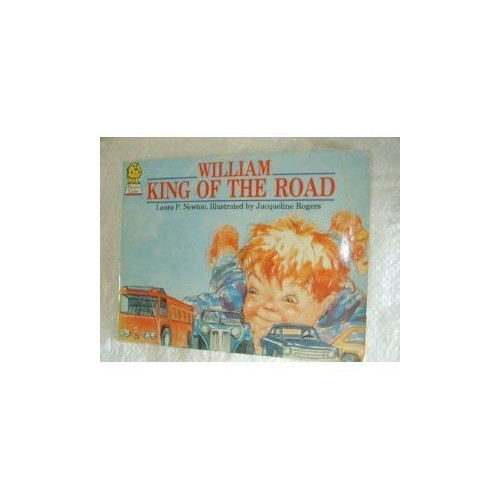 William, King of the Road (Picture Lions) By Laura Newton