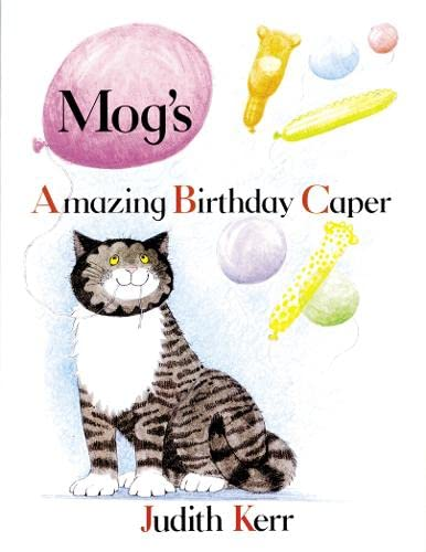 Mog's Amazing Birthday Caper By Judith Kerr