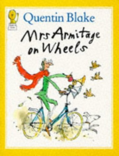Mrs.Armitage on Wheels (Picture Lions S.) By Quentin Blake