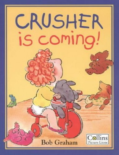 Crusher is Coming! By Bob Graham