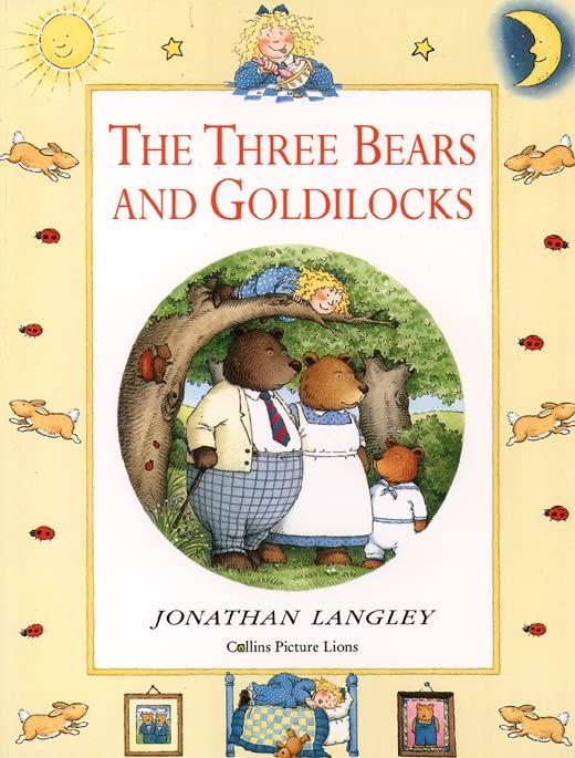The Three Bears and Goldilocks By Volume editor Jonathan Langley