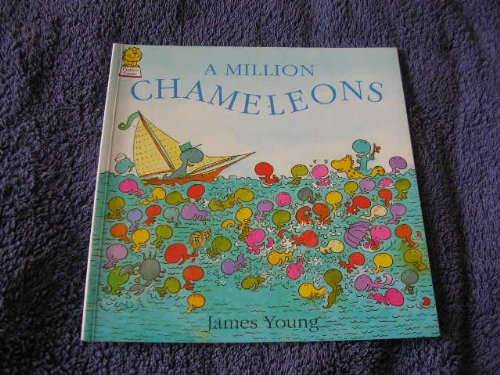 A Million Chameleons By James Young