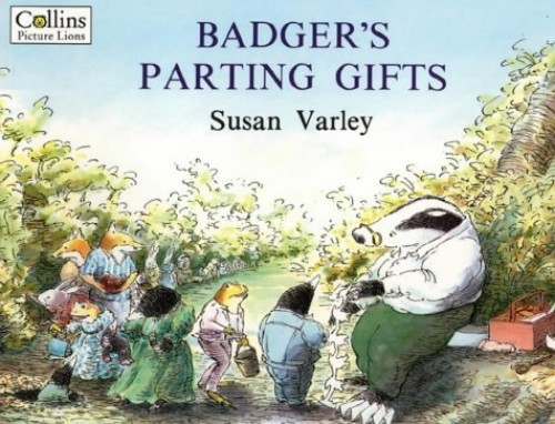 Badger's Parting Gifts By Susan Varley