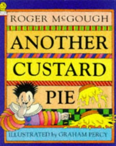 Another Custard Pie By Roger McGough