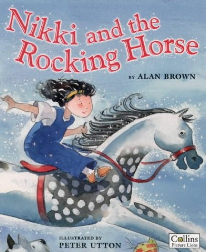 Nikki and the Rocking Horse By Alan Brown