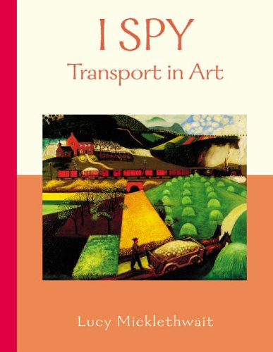 Transport in Art By Edited by Lucy Micklethwait