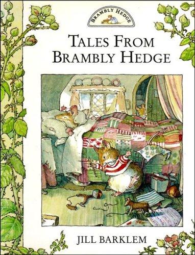 Tales From Brambly Hedge: Spring Story & Autumn Story By Jill Barklem