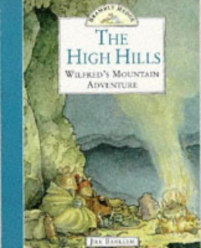 The High Hills by Jill Barklem