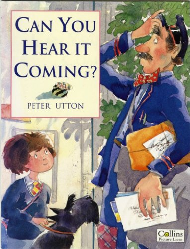Can You Hear it Coming? By Peter Utton