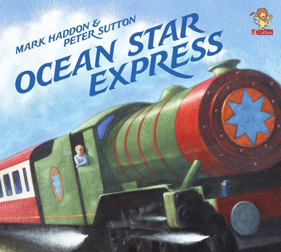 Ocean Star Express By Mark Haddon