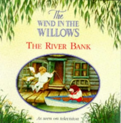 The River Bank By Kenneth Grahame