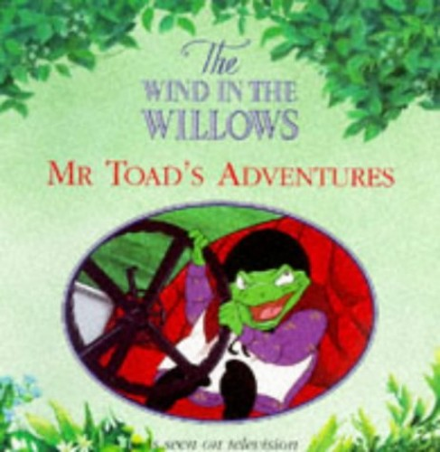 Mr. Toad's Adventures By Kenneth Grahame