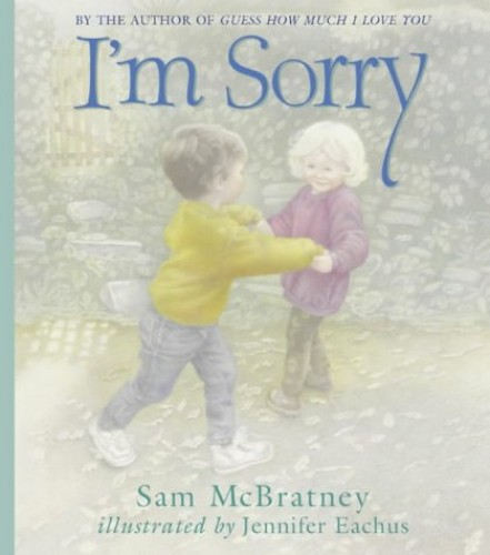 I'm Sorry by Sam McBratney