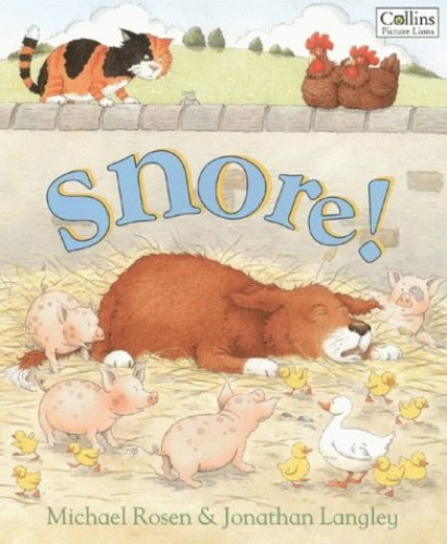 Snore! By Michael Rosen