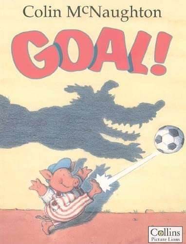Goal! By Colin McNaughton